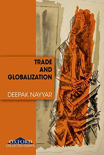 9780195686753: Trade and Globalization (OIP)