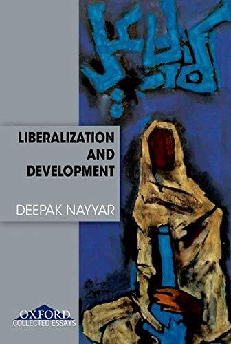 Liberalization and Development: Nayyar, Deepak