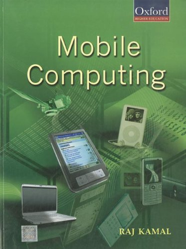 Mobile Computing 9780195686777 Mobile Computing is designed to serve as a textbook for students in the disciplines of computer science and engineering, electronics and communication engineering, and information technology. It describes the basic concepts of mobile computing and provides technical information about the various aspects of the subject as also the latest technologies that are currently in use. The first few chapters present a balanced view of mobile computing as well as mobile communication, including the 2G and 3G communication systems, mobile IP, and mobile TCP. The subsequent chapters provide a systematic explanation of mobile computing as a discipline in itself. The book provides an in-depth coverage of databases in mobile systems, methods of data caching, dissemination and synchronization, Bluetooth, IrDA and ZigBee protocols, data security, mobile ad hoc and wireless sensor networks, and programming languages and operating systems for mobile computing devices. Written in an easy-to-understand and student-friendly manner, the book includes several illustrative examples and sample codes. A comprehensive set of exercises is included at the end of each chapter