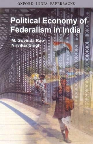 9780195686937: Political Economy of Federalism in India (Oxford India Paperbacks)