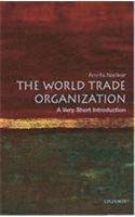 World Trade Organisation: A Very Short Introduction: Amrita Narlikar