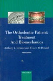 9780195687736: The Orthodontic Patient : Treatment And Biomechanics