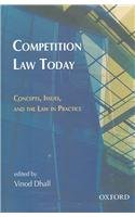 Competition Law Today: Concepts, Issues, and the Law in Practice