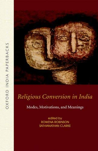 9780195689044: Religious Conversion in India: Modes, Motivations, and Meanings