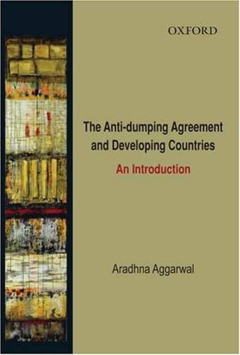9780195689273: The Anti-Dumping Agreement and Developing Countries: An Introduction