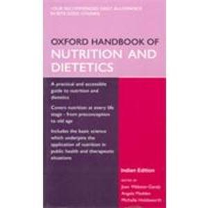 9780195689341: OXFORD HANDBOOK OF NUTRITION AND DIETETICS.