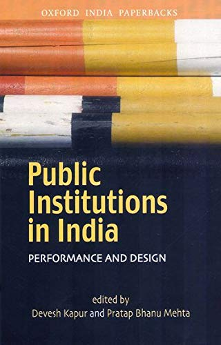 9780195689662: Public Institutions in India: Performance and Design (Oxford India Collection (Paperback))