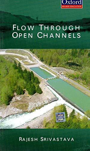 9780195690385: Flow Through Open Channels (Oxford Higher Education)