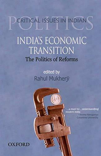 9780195690781: India's Economic Transition: The Politics of Reforms (Critical Issues in Indian Politics)