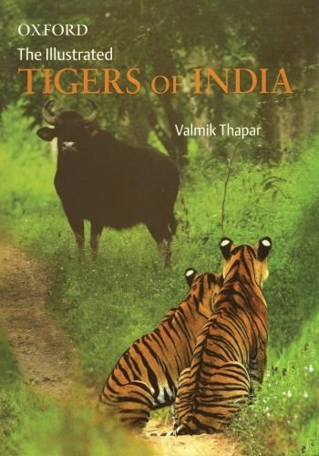 9780195691702: The Illustrated Tigers of India (Oxford India Collection (Hardcover))