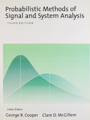 Probabilistic Methods Of Signal And System Analysis: Clare D. Mcgillem