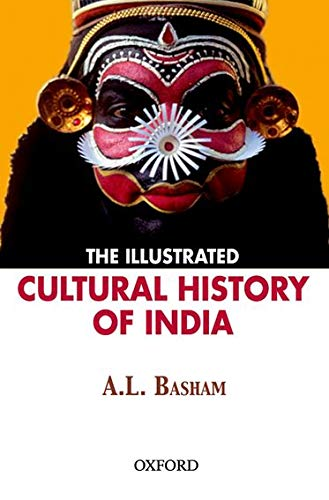9780195691924: The Illustrated Cultural History of India