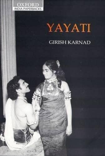 Yayati: Girish Raghunath Karnad