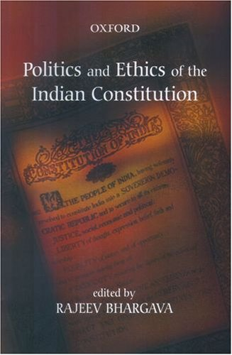 9780195692556: Politics and Ethics of the Indian Constitution (Oxford India Paperbacks)