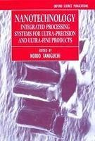 9780195693270: Nanotechnology: Integrated Processing Systems for Ultra-precision and Ultra-fine Products