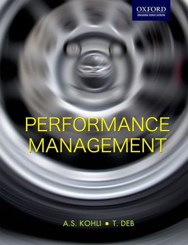 Performance Management (Oxford Higher Education): A. S. Kohli; T. Deb