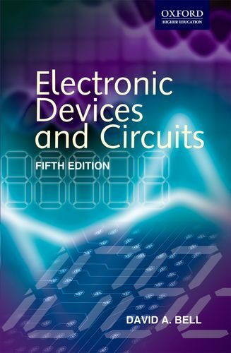 Electronic Devices and Circuits, (Fifth Edition): David A. Bell