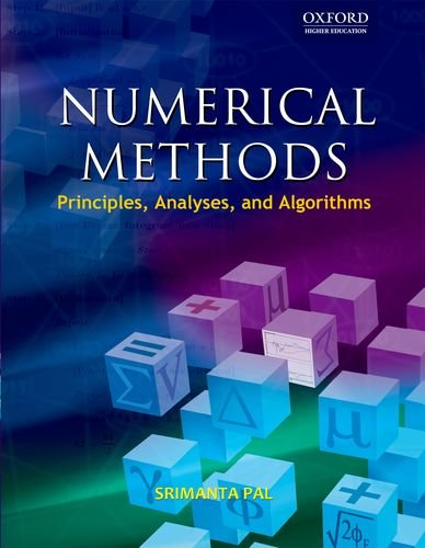 9780195693751: Numerical Methods: Principles, Analysis and Algorithms (Oxford Higher Education)