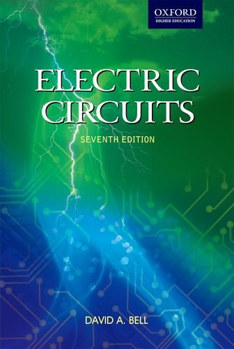 Electric Circuits, (Seventh Edition): David A. Bell