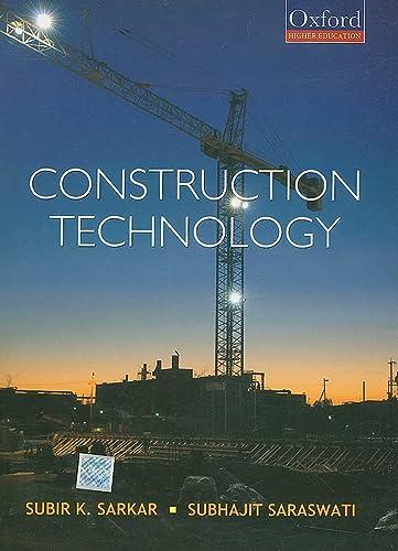 Construction Technology: Subhajit Saraswati,Subir K. Sarkar