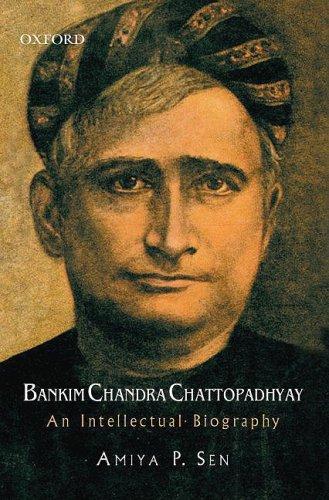 9780195695038: Bankim Chandra Chattopadhyay: An Intellectual Biography