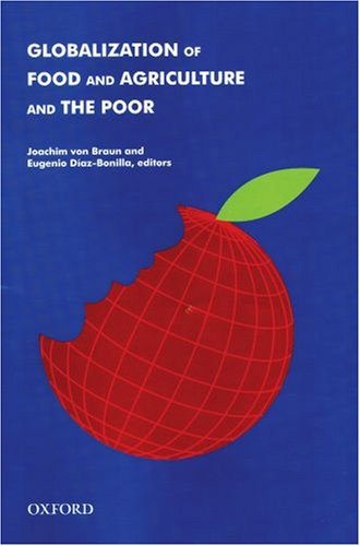 9780195695281: Globalization of Food and Agriculture and the Poor (International Food Policy Research Insititute)