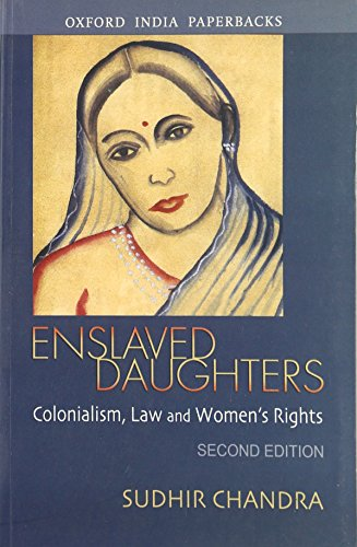 9780195695731: Enslaved Daughters: Colonialism, Law and Women's Rights