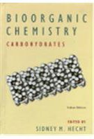9780195695809: BIOORGANIC CHEMISTRY: CARBOHYDRATES (INDIAN EDITION)