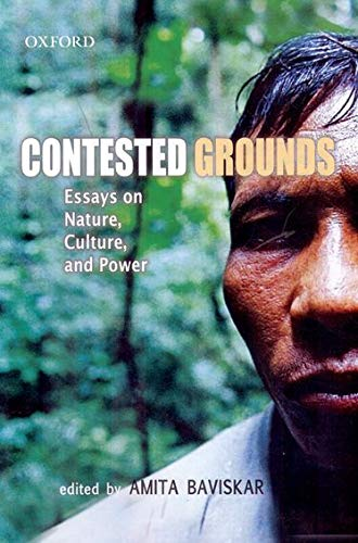 9780195695854: Contested Grounds: Essays on Nature, Culture, and Power