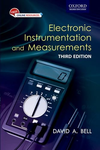 Electronic Instrumentation and Measurements, (Third Edition): David A. Bell
