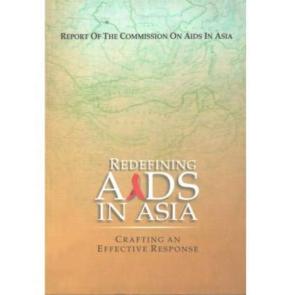 9780195696363: Redefining Aids in Asia; Crafting an Effective Response (Report of the Commission on AIDS in Asia)