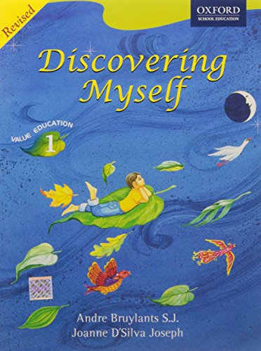 Discovering Myself, Value Education, Class 1, Revised: Andre Bruylants S.