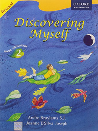 DISCOVERING MYSELF, VALUE EDUCATION, CLASS 2, REVISED: ANDRE BRUYLANTS S.J