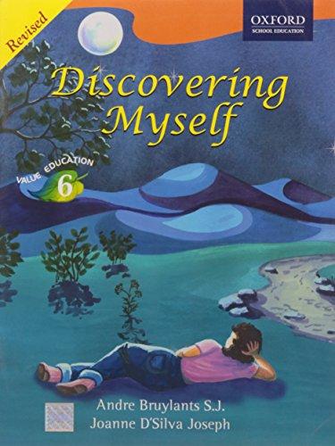 DISCOVERING MYSELF BOOK 6: BRUYLANTS, D'SILVA JOSEPH,