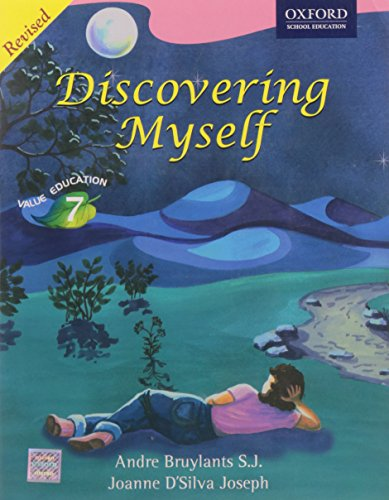 9780195696431: Discovering Myself, Value Education, Class 7, Revised Edition
