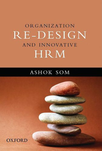 Organization Re-design and Innovative HRM