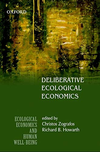 9780195696974: Deliberative Ecological Economics (Ecological Economics and Human Well-Bei)