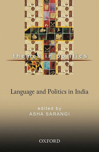 Language and Politics in India : Themes in Politics: Asha Sarangi