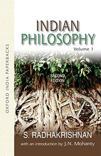 1: Indian Philosophy: Volume I: with an: Radhakrishnan