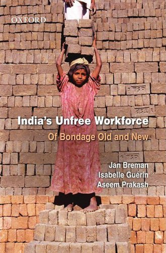 9780195698466: India's Unfree Workforce: Of Bondage Old and New