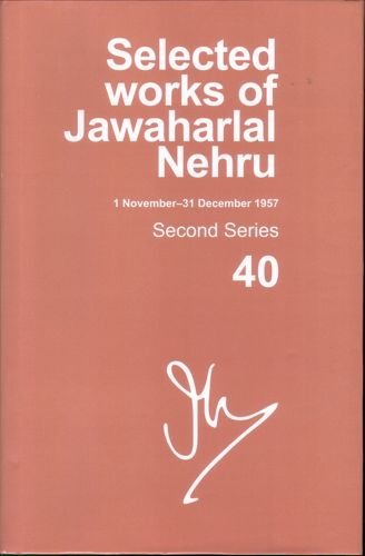 Selected Works of Jawaharlal Nehru: Second series, Vol. 40: Mukherjee, Mridula.