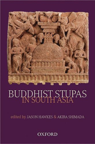 9780195698862: Buddhist Stupas in South Asia: Recent Archaeological, Art-Historical, and Historical Perspectives
