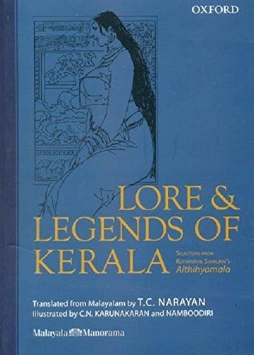 9780195698893: Lore and Legends of Kerala: Selections from Kottarathil Sankunni's Aithihyamala