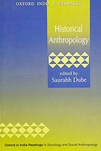 9780195699357: Historical Anthropology (Oxford in India Readings in Sociology and Social Anthropology)