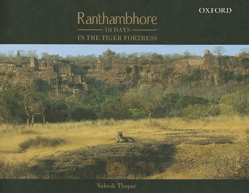 Ranthambhore: 10 Days in the Tiger Fortress (9780195699463) by Valmik Thapar