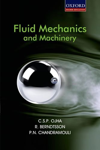 Fluid Mechanics and Machinery: C.S.P. Ojha,P.N. Chandramouli,R. Berndtsson