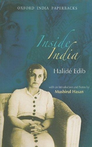Inside India (Oxford India Collection): Edib, Halid�