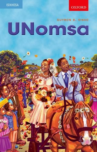 9780195701739: Unomsa: Gr 9 - 12 (Xhosa literature for beginners) (Xhosa Edition)