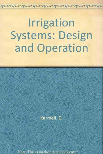 9780195703771: Irrigation Systems: Design and Operation