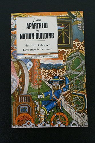 9780195705508: From Apartheid to Nation Building (Contemporary South African Debates)
